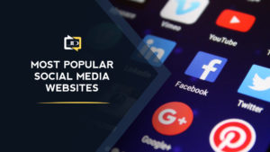 Most Popular Social Media Websites