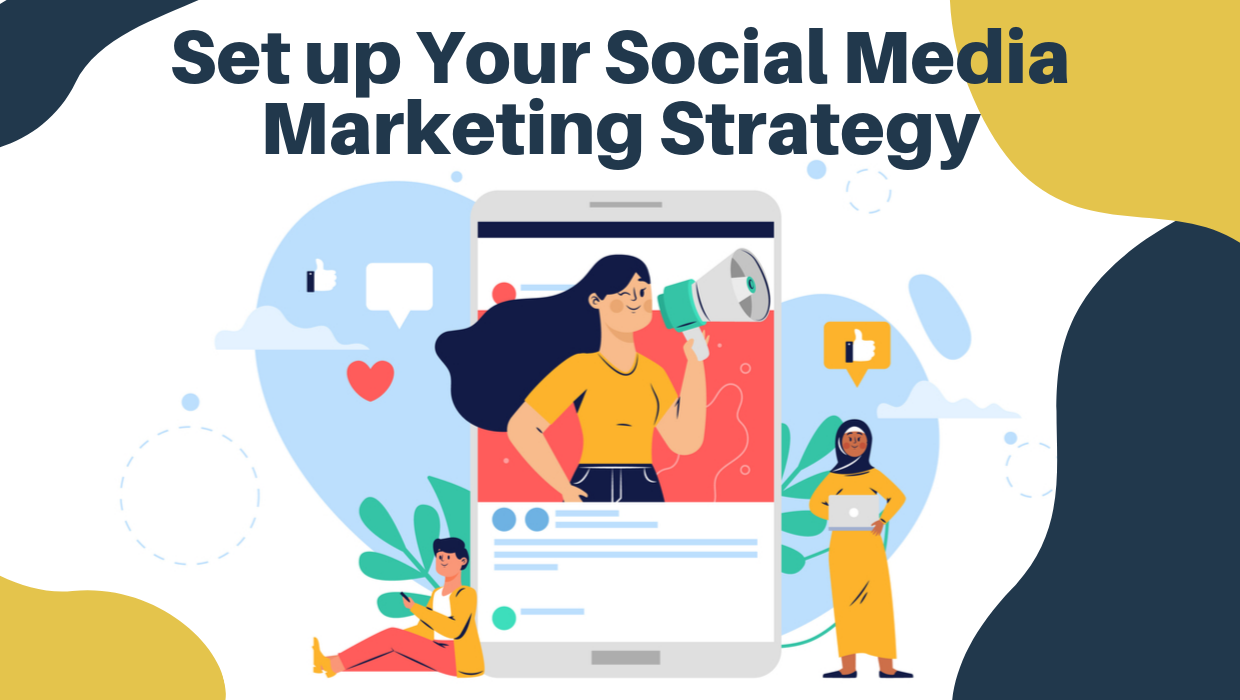 set up social media marketing strategy