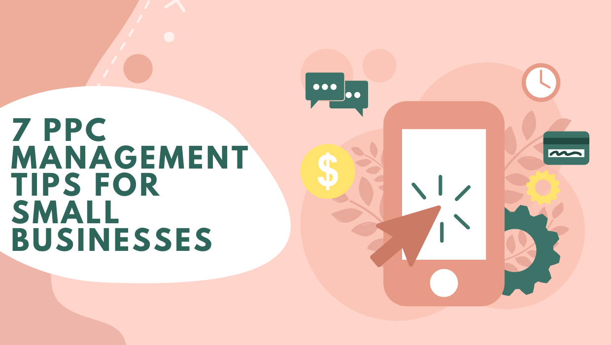 PPC management tips for small business