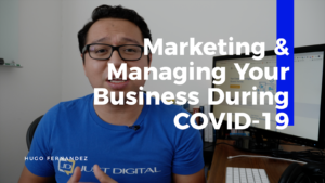 How to Manage and Market Your Business During Coronavirus