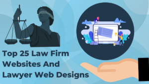 top 25 law firm websites and lawyer web designs
