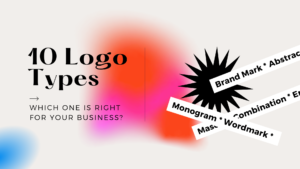 10 Logo Types: Which One Is Right For Your Business?